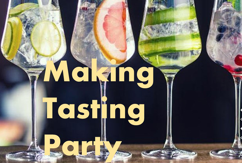 Making & Tasting Party!!