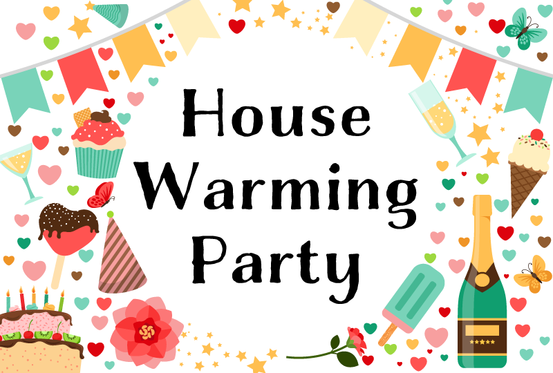 House-Warming Party
